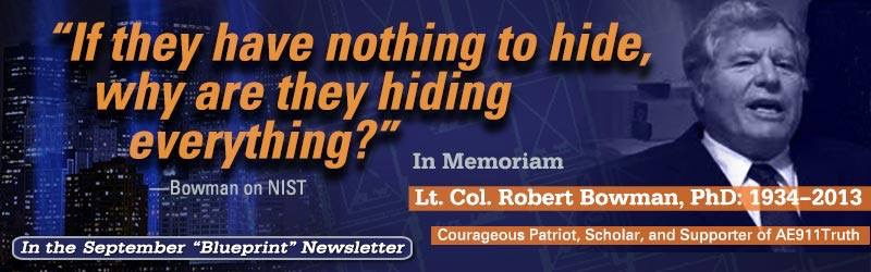 """If they have nothing to hide, why are they hiding everything?"" Lt. Col. Robert Bowman, PhD: 1934-2013"