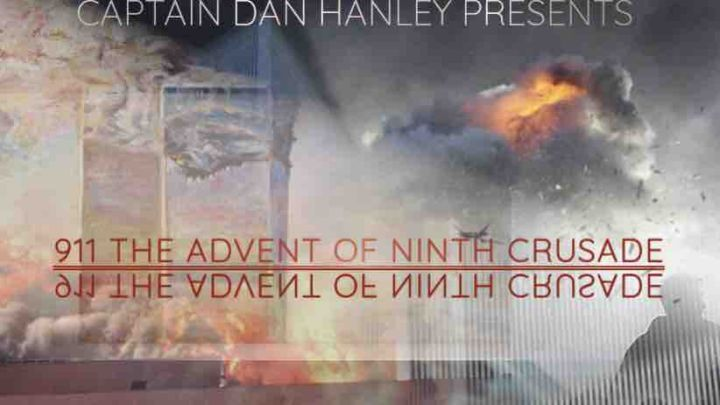 The Advent of the Ninth Crusade - 911 Documentary