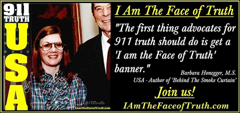 The first thing advocates for 911 truth should do is get a I am the Face of Truth banner. Barbara Honegger