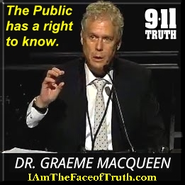 """""""The public has a right to know about 9/11/2001. - Prof. Graeme MacQueen"""